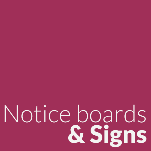 Notice Boards & Signs